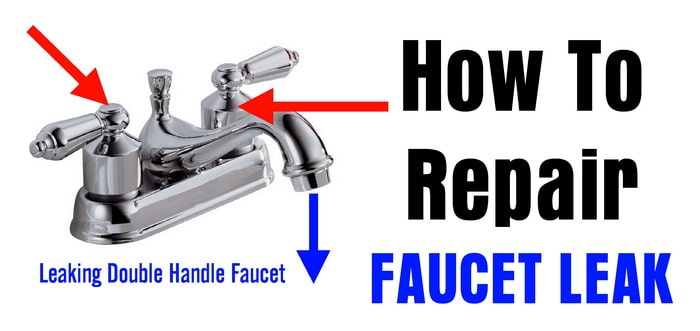 to repair a leaking double handle faucet
