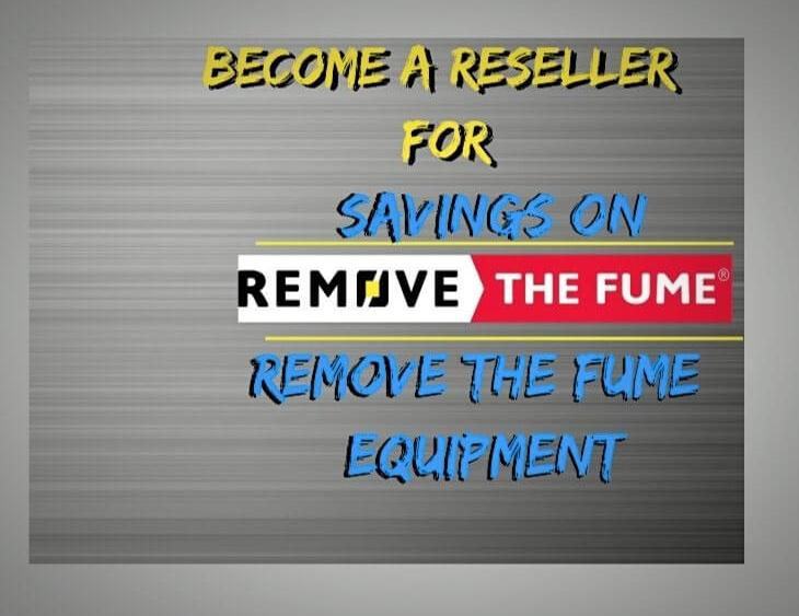 Sign up to be a remove the fume reseller to receive a discount