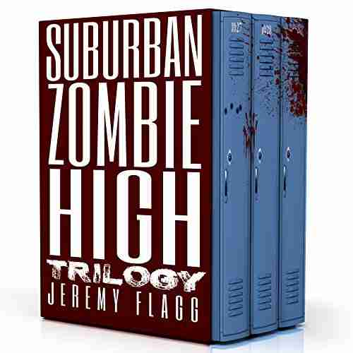 Suburban Zombie High Trilogy