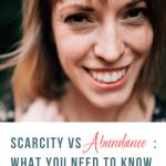 Scarcity vs Abundance: What You Need to Know with Shawna Scafe