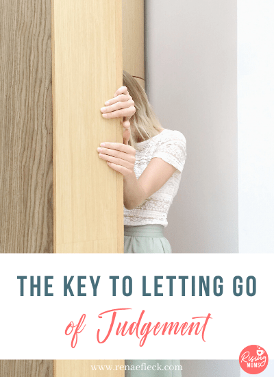 The Key to Letting Go of Judgement