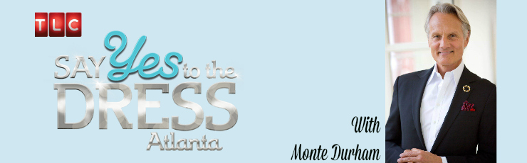 SAY YES to Monte Durham: A Quick Q&A with One of the Stars from &quote;Say Yes to the Dress: Atlanta&quote;