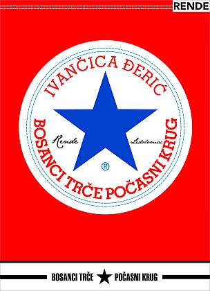 Bosanci trče počasni krug - Ivančica Đerić | Rende