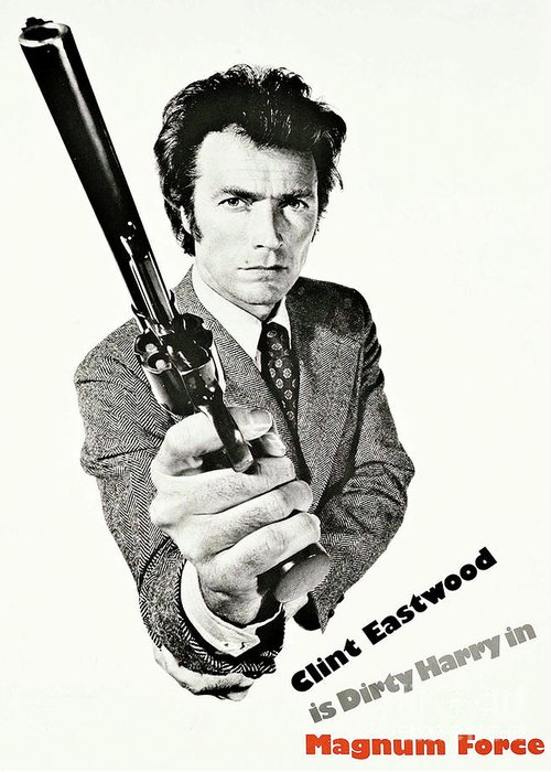 Clint Eastwood Greeting Card Featuring The Mixed Media Dirty Harry Magnum Force Clint Eastwood