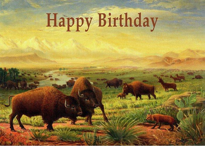 Happy Birthday Greeting Card Buffalo Great Plains Prairie Western Landscape Greeting Card For Sale By Walt Curlee