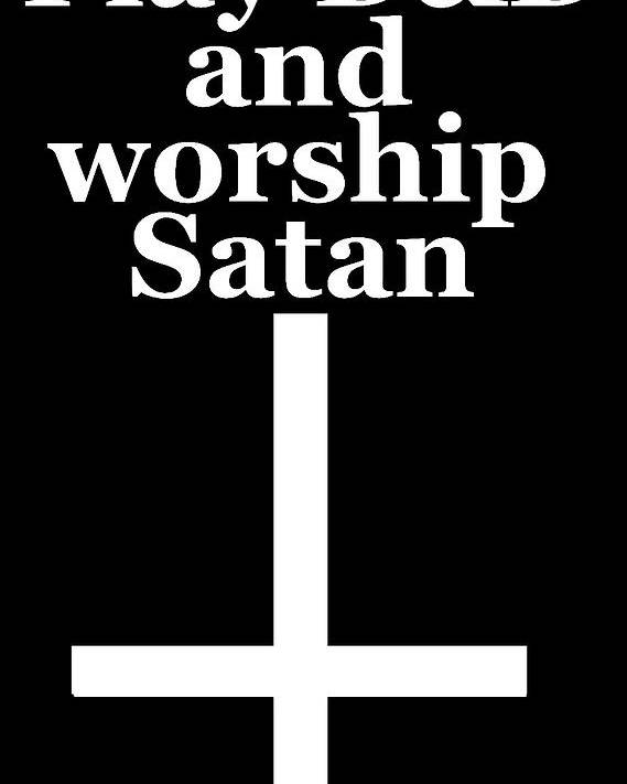 play dungeons and dragons and worship satan poster