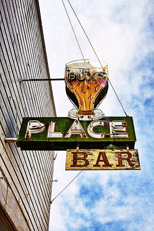 Buxs Place Bar Art Print featuring the photograph Buxs Place Bar Sign - Challis, Idaho by Tatiana Travelways