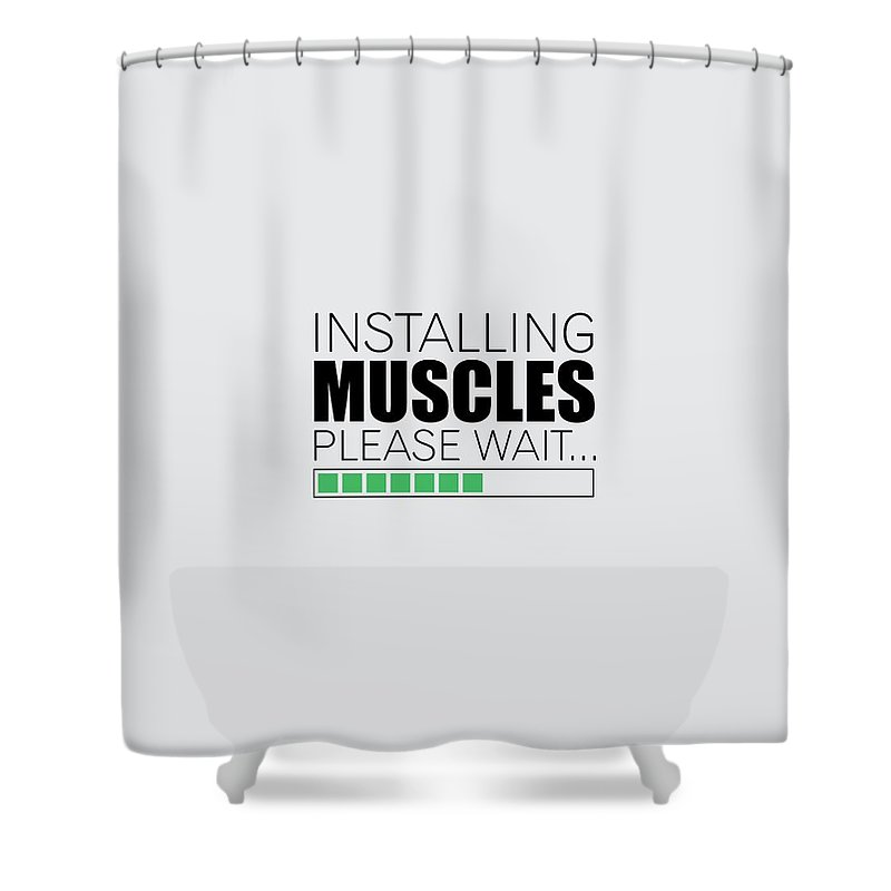 installing muscles please wait gym motivational quotes poster shower curtain