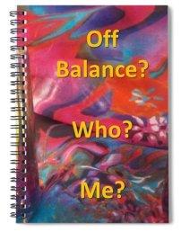 Off Balance? Who? Me?