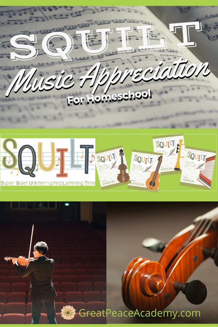 Music Appreciation in the Homeschool with SQUILT | GreatPeaceAcademy.com #ihsnet #homeschool