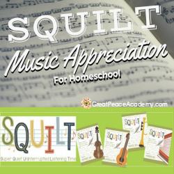 Music Appreciation in the Homeschool with SQUILT   GreatPeaceAcademy.com #ihsnet #homeschool