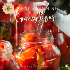 Home Canning Preserves Freshness for the Whole Year and Makes Meal Planning Easier   Renée at Great Peace #mealplanning #whatsfordinner #cooking