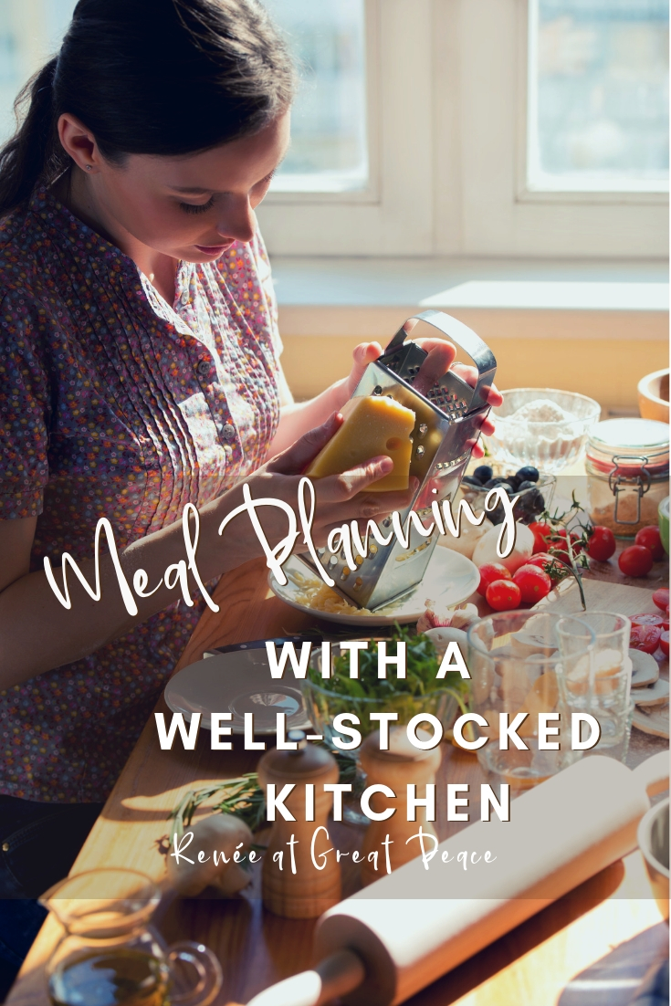 Meal Planning by Keeping a Well Stocked Kitchen | Renée at Great Peace #mealplanning #kitchenstock #nomealplan