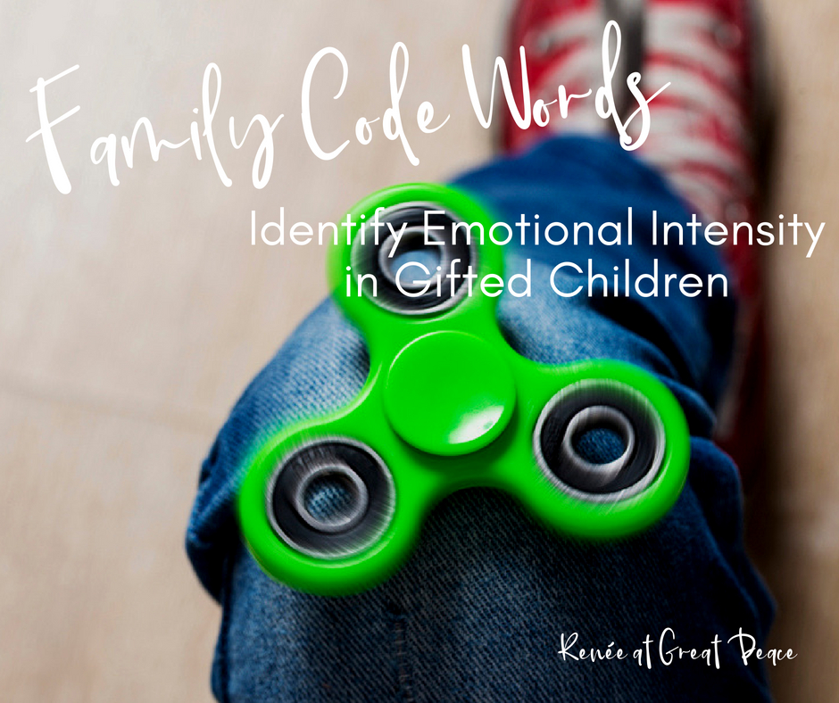 Embracing Emotional Intensity in Gifted Kids | Renée at Great Peace #homeschool #gifted #gtchat #ihsnet