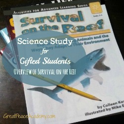 Science study for Gifted Students with Survival on the Reef by Colleen Kessler | Great Peace Academy
