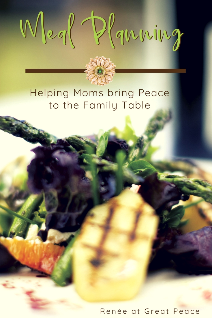 Meal Planning, Helping Moms bring Peace to the Family Table | Renée at Great Peace  #ihsnet #homeschool #mealplanning #keeperathome