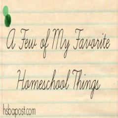 Favorite Homeschool Things Thumbnail