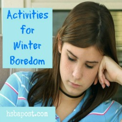 Homeschool winter Boredom Busters