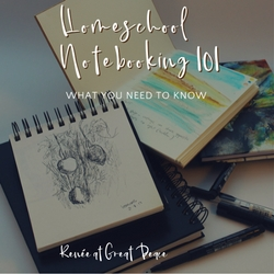 Homeschool Notebooking 101 - What You Need to Know | Renée at Great Peace #ihsnet #homeschool #notebooking