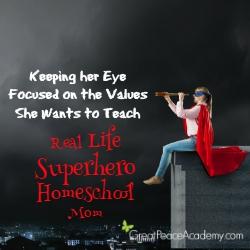 Real Life Superhero Homeschool Mom: Keeping her Eye Focused | Great Peace Acadey