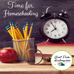 How to Plan Time for #Homeschooling | Great Peace Academy #ihsnet