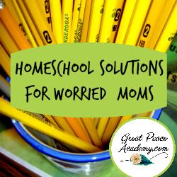 Homeschool Solutions for Worried Moms | Renée at Great Peace #homeschool #moms #homeschoolmoms #ihsnet
