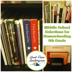 Middle School Selections for Homeschooling 8th Grade | GreatPeaceAcademy.com #ihsnet
