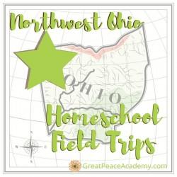 Northwest Ohio Homeschool Field Trips   GreatPeaceAcademy.com #ihsnet #homeschool