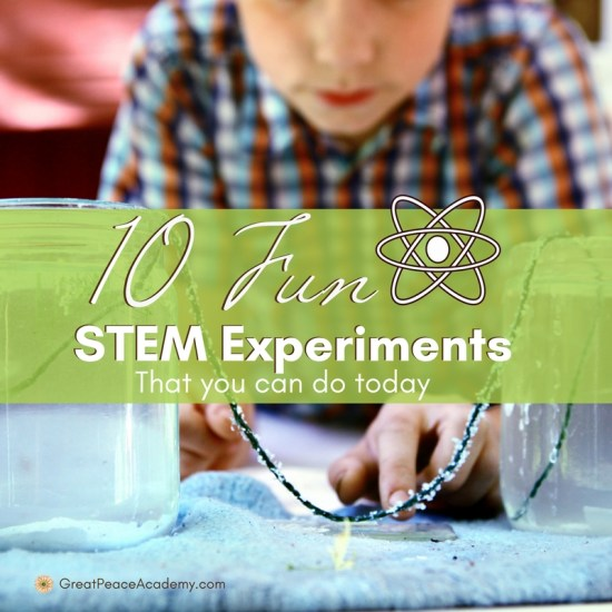 10 Fun STEM Experiments that You Can Do Today - Great Peace Academy #homeschool #ihsnet #science #STEM