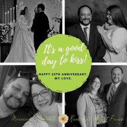 Marriage Moments: How Can it Be? Celebrating 25 Years of Marriage | Renée at Great Peace