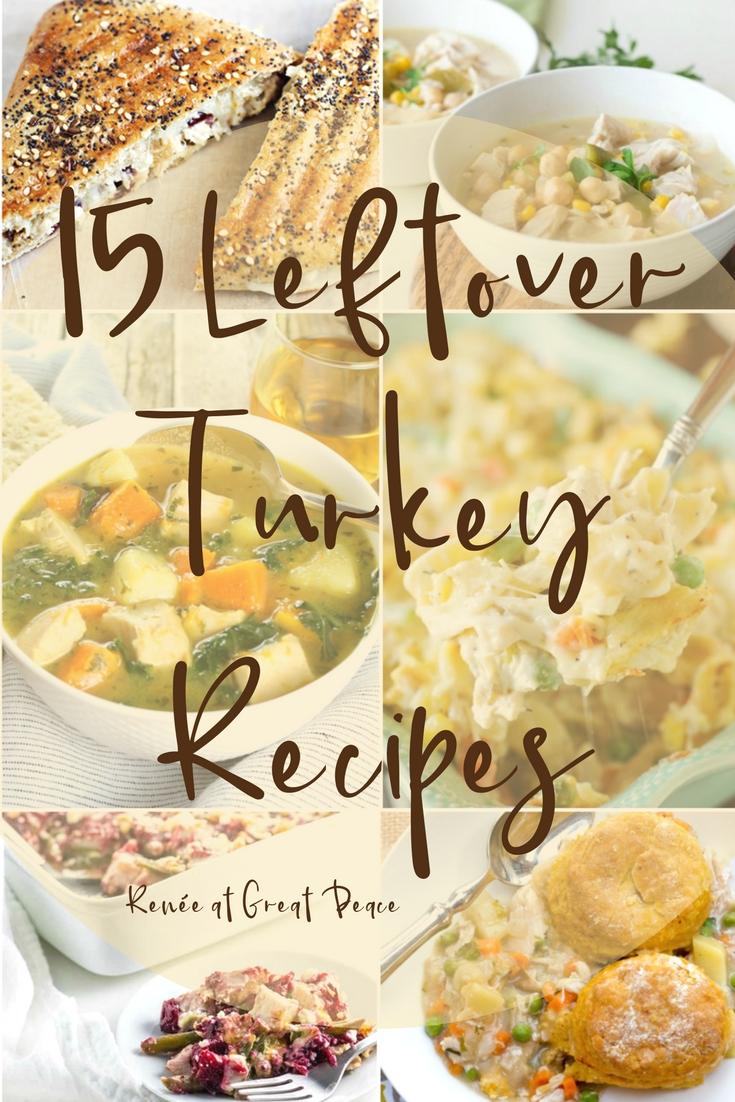 15 Leftover Turkey Recipes via Renée at Great Peace  #mealplanning #Thanksgiving #family #ihsnet