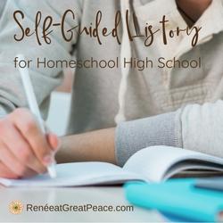 Self-Guided History for Homeschool High School   Renée at Great Peace #homeschool #history #highschool #ihsnet