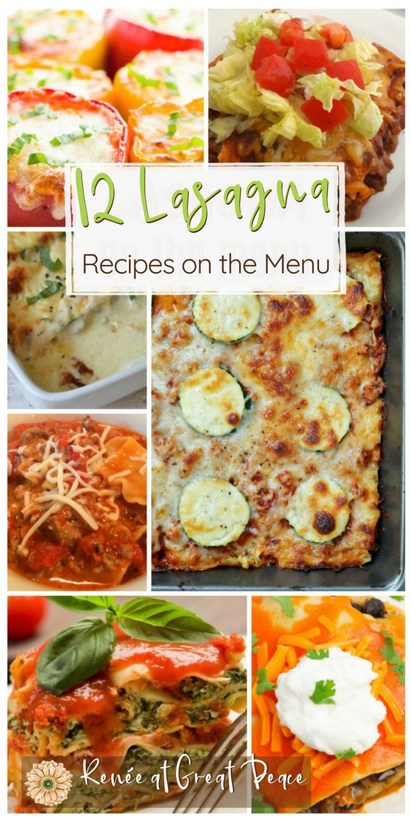 12 Lasagna Recipes for your Menu Planning | Renée at Great Peace #mealplanning #lasagna