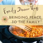 Family Dinner Ideas To Bring Peace To The Table Renee At Great Peace