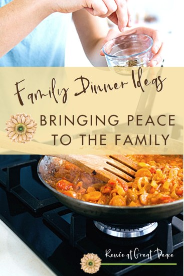 Family Dinner Ideas Help to Bring Peace to the Family Table | Renée at Great Peace #mealplanning #dinnerideas #familydinner #ihsnet