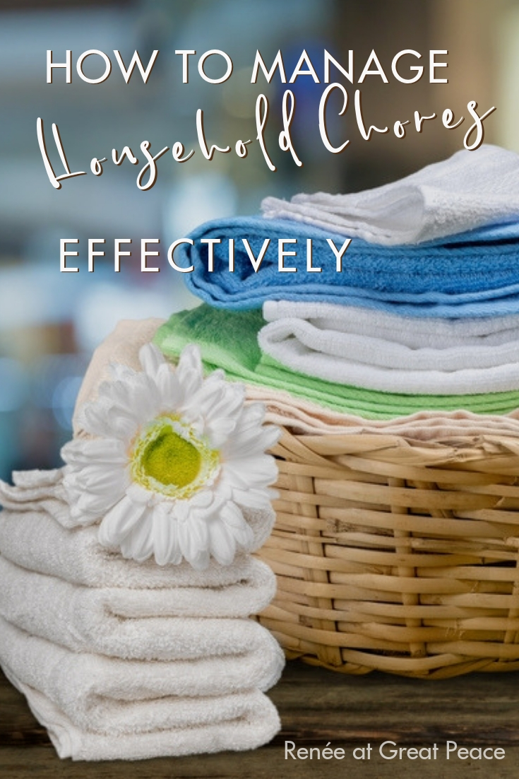 Don't let yourself get overwhelmed by household management. You can manage household chores effectively by approaching the task through a simple routine.| Renée at Great Peace
