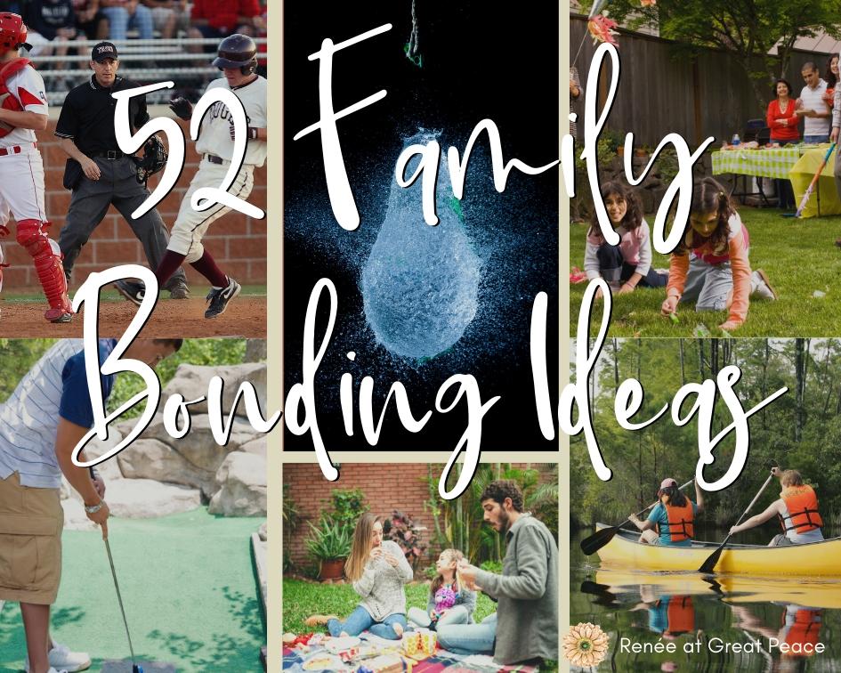 52 Family Bonding Ideas   Renée at Great Peace #family #familybonding #games