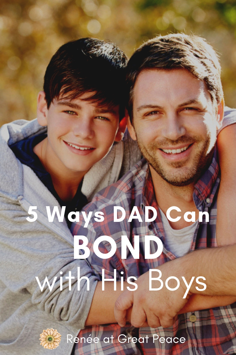 5 Ways DAD can Bond with His Boys | Renée at Great Peace #familybonding #dadsandsons #fatherson #familytime #homeschooling #homeschooldads #ihsnet