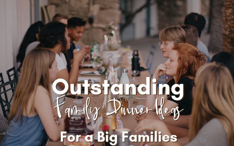 Outstanding Family Dinner Ideas for Big Families | Renée at Great Peace #mealplanning #familydinnerideas #largefamilycooking #bigfamilydinner #familydinner #ihsnet