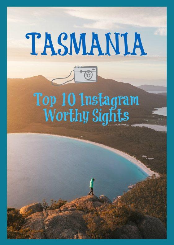 Tasmania Top 10 Instagram Worthy Sights PIN