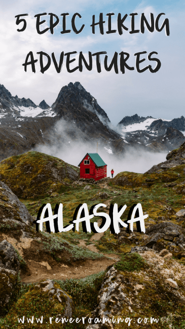 5 Epic Alaska Hiking & Backpacking Adventures