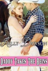 Daddy Takes the Reins by Kelly Dawson #ageplay #daddydom