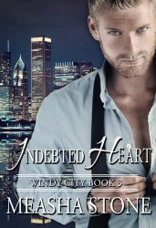 Indebted Heart by Measha Stone
