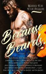 Because Beards Cover Reveal #99cent #Charity #Menage