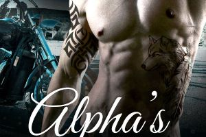 Alpha's Danger (Book 2 in Bad Boy Alphas Series is LIVE!)