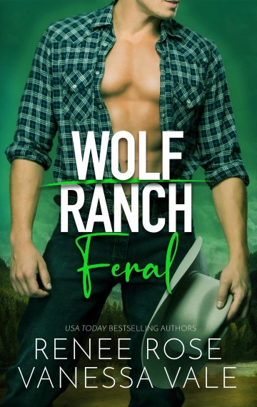 Feral (Wolf Ranch 3)