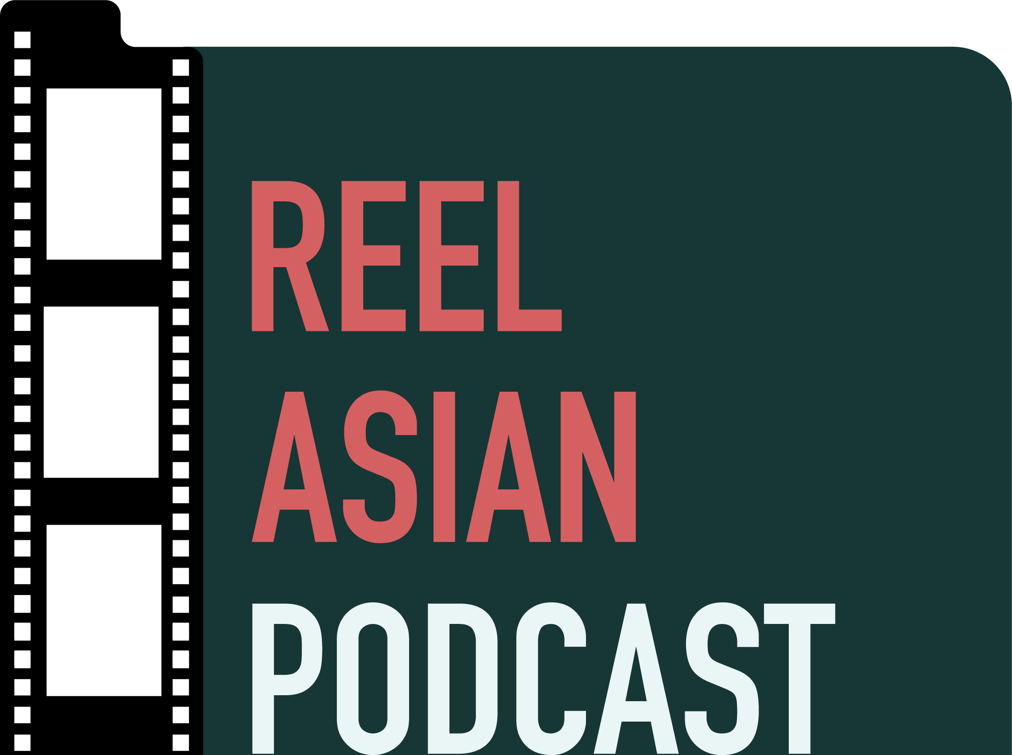 REEL ASIAN PODCAST