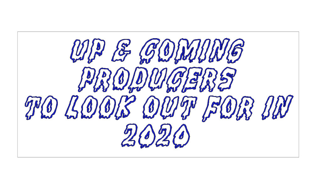 UP & COMING Producers TO LOOK OUT FOR IN 2020 - #RENEGADEPROMOTIONS