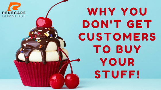 Why you get No Customers