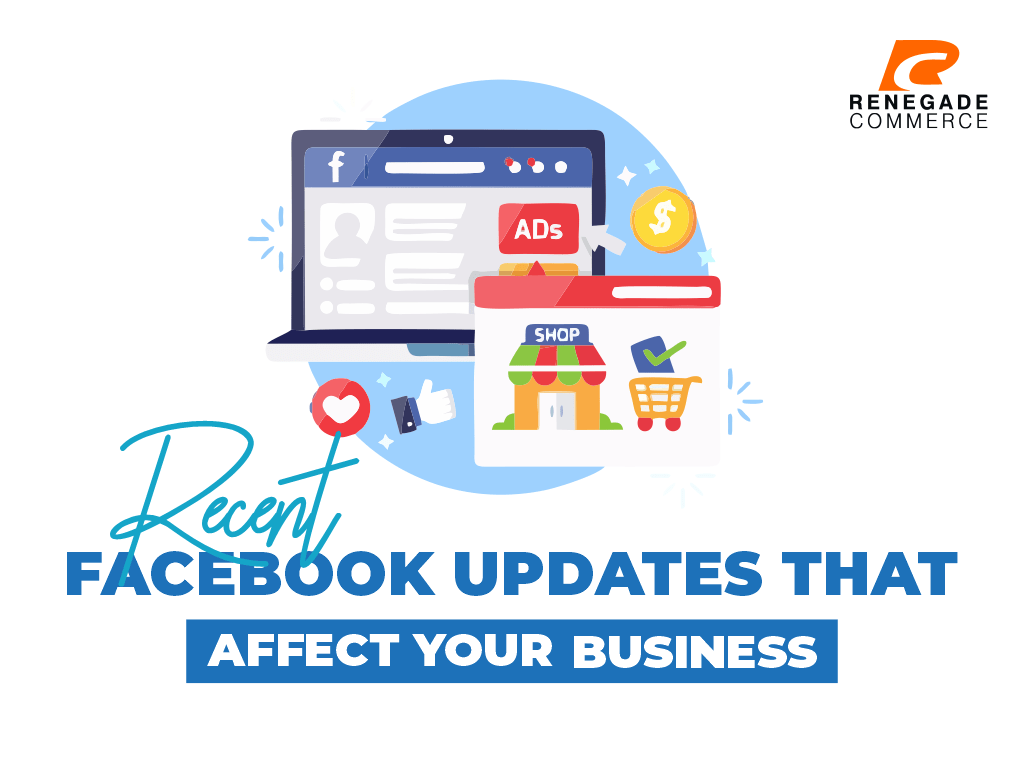 Top 9 Recent Facebook Updates that Affect Your Business